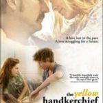 Жовта хустинка щастя / The Yellow Handkerchief (2008)
