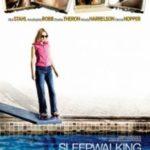 Лунатизм / Sleepwalking (2008)