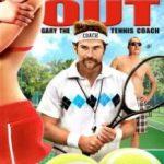 Гарі, тренер з тенісу / Balls Out: Gary the Tennis Coach (2009)