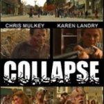Крах / Collapse (2010)