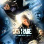Работоргівля / Skin Trade (2014)