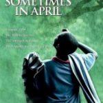Одного разу в квітні / Sometimes in April (2005)