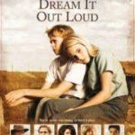 Є мрії — будуть і подорожі / Have Dreams, Will Travel (2007)