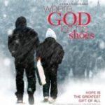 Де Господь залишив свої черевики / Where God Left His Shoes (2007)